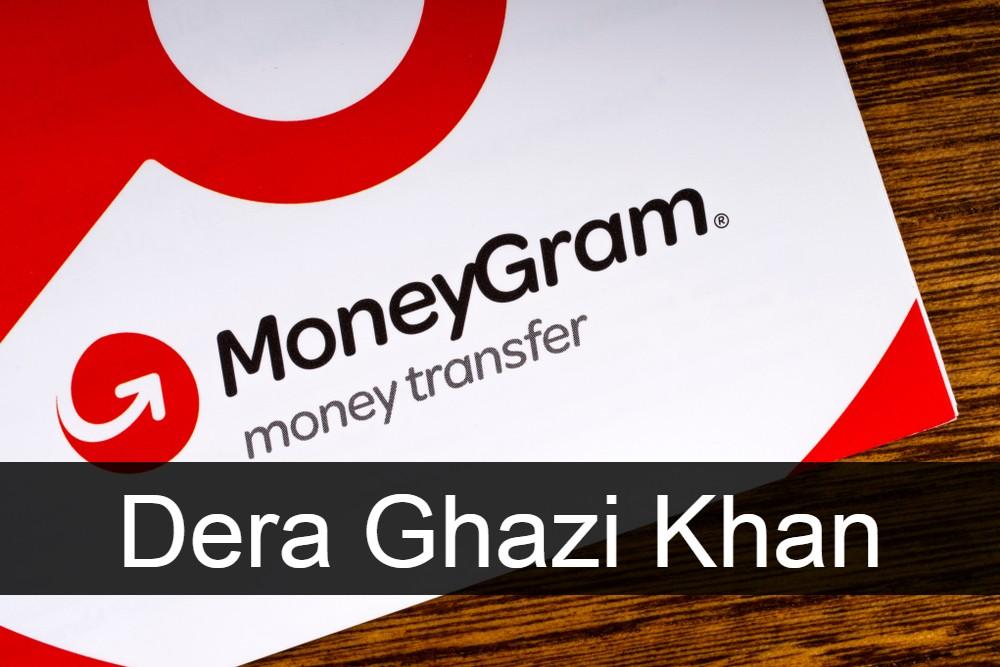 Moneygram Dera Ghazi Khan