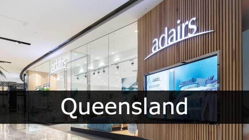 Adairs store Queensland